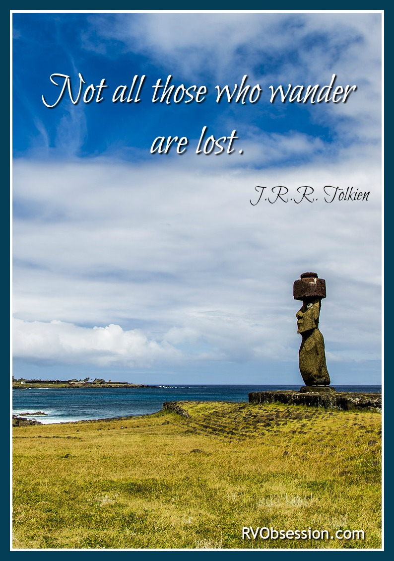 Travel Quotes Inspirational - Not all those who wander are lost. J.R.R Tolkien