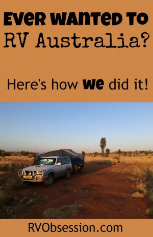 Road Trip Around Australia - Have you ever wanted to RV Australia? We wanted to for years, and we finally were able to make it happen (it helps that we live in Australia/NZ). Here's where we've been
