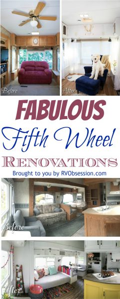 Fifth Wheel Renovations curated by RVObsession.com | See some fabulous transformations as these talented people take their tired and used fifth wheel trailers and renovate them into a lovely haven of a home. #rvobsession #renovations #fifthwheelrenovations