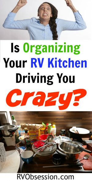 Organize Your RV Kitchen Cabinets And Drawers - when you've got a tiny RV kitchen, you know that you need to utilize every nook and cranny for storage. Here are some simple yet practical ideas for your RV kitchen storage space.