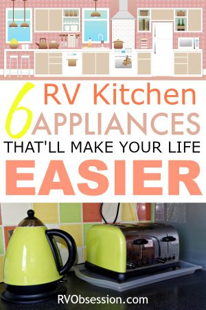 If you're looking for the best small kitchen appliances that will fit nicely into your tiny RV kitchen then click here for a few ideas of what might work for you.