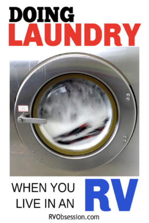 RV Laundry - It's no different to doing laundry in your house, but there are a few considerations you need to take into account. This article looks at the different options you have for getting your laundry done when you live in an RV. From RV washer dryer combos, to portable washers to hand washing and using laundromats. #rvlaundry