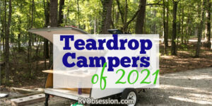 Small teardrop camper with rear kitchen. Text overlay: Teardrop campers of 2021