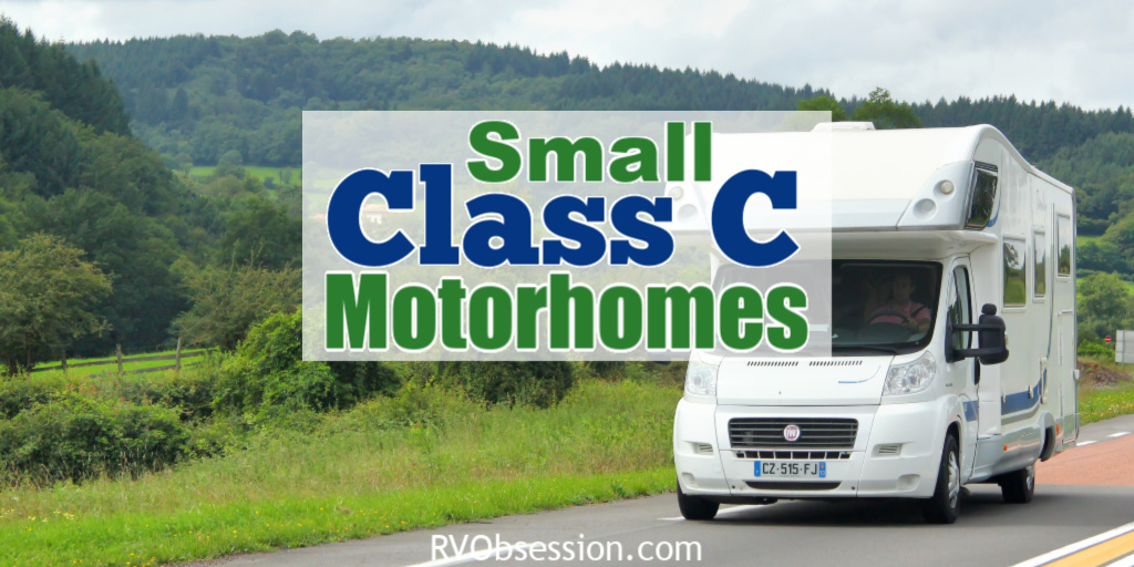 The Best Small Class C Motorhomes Available Now Rv Obsession
