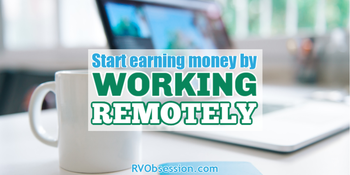 Laptop on a desk with text overlay: Start earning money by working remotely