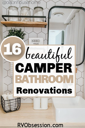 Renovated bathroom in an RV with text overlay, 16 beautiful travel trailer remodel ideas.