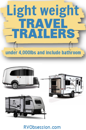 3 small and light travel trailers, with the heading: Lightweight travel trailers under 4,000 lbs and include a bathroom.
