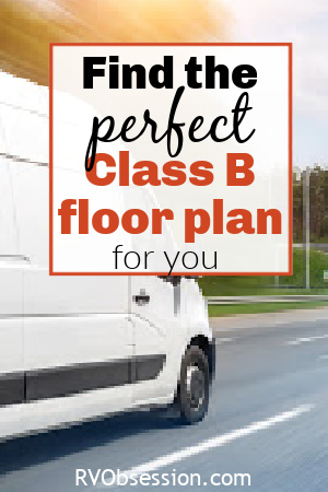 White van on a road, with text: Find the perfect Class B floor plan for you.