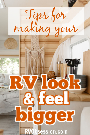 Boho style interior of a camper, with text: Tips for making your RV look and feel bigger.