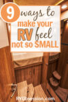 Warm brown interior of an RV with text overlay: 9 ways to make your RV feel not so small.